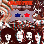 Grand Funk Railroad Shinin' On