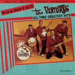 The Ventures Walk-Don't Run: All-Time Greatest Hits