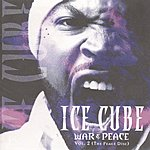 Ice Cube War & Peace Vol.2: The Peace Disc (Edited)