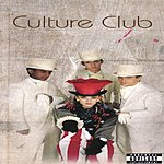Culture Club Culture Club (Parental Advisory)