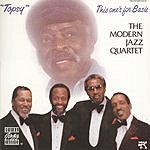 The Modern Jazz Quartet Topsy: This One's For Basie