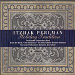 Itzhak Perlman Holiday Tradition