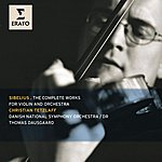 Christian Tetzlaff Sibelius: The Complete Works For Violin And Orchestra
