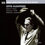 Otto Klemperer Great Conductors Of The 20th Century: Otto Klemperer