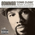 Common 'Come Close' Remix (Closer) (5-Track Single)