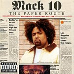 Mack 10 The Paper Route (Parental Advisory)