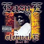 Eazy-E Eternal E: Best Of (Parental Advisory)