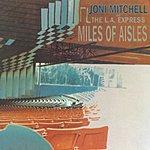 Joni Mitchell Miles Of Aisles