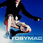 tobyMac Get This Party Started/Irene
