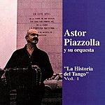 Astor Piazzolla La Historia Del Tango Vol.1