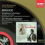 Sir Thomas Beecham Great Recordings Of The Century: Symphonie Fantastique