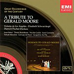 Gerald Moore Great Recordings Of The Century: A Tribute To Gerald Moore