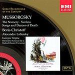 Boris Christoff Great Recordings Of The Century: The Nursery/Sunless/Songs & Dances Of Death