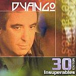 Dyango 30 Exitos Insuperables: Dyango