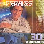 José Luis Perales 30 Exitos Insuperables: Jose Luis Perales