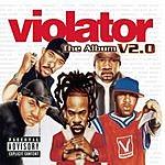 Violator The Album: V2.O (Parental Advisory)