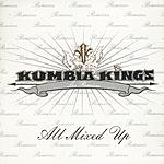 Kumbia Kings All Mixed Up