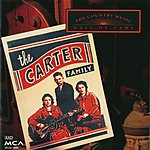 The Carter Family Country Music Hall Of Fame: The Carter Family
