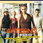 The A-Teens ...To The Music