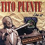 Tito Puente Dancemania '99 - Live At Birdland