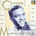 Clyde McPhatter Deep Sea Ball: The Best Of Clyde McPhatter