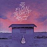 Elvin Bishop The Best Of Elvin Bishop: Crabshaw Rising