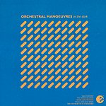 Orchestral Manoeuvres In The Dark Orchestral Manoeuvres In The Dark (Remastered)