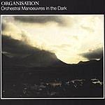 Orchestral Manoeuvres In The Dark Organisation (Remastered)