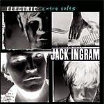 Jack Ingram Electric: Extra Volts