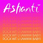 Ashanti Rock Wit U (Awww Baby) (E-Single)