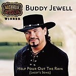 Buddy Jewell Help Pour Out The Rain (Lacey's Song)/Then You Can Tell Me Goodbye