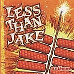 Less Than Jake Anthem