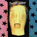 Sweet Water Sweet Water