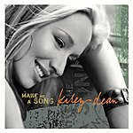 Kiley Dean Make Me A Song