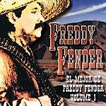 Freddy Fender El Mejor De Freddy Fender, Vol.1