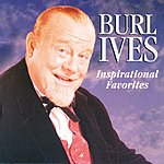 Burl Ives Inspirational Favorites