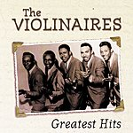 The Violinaires Greatest Hits