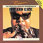 Rahsaan Roland Kirk Rahsaan: The Complete Mercury Recordings Of Roland Kirk