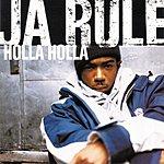 Ja Rule Holla Holla