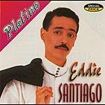 Eddie Santiago Serie Platino: Eddie Santiago