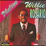 Willie Rosario Serie Platino: Willie Rosario