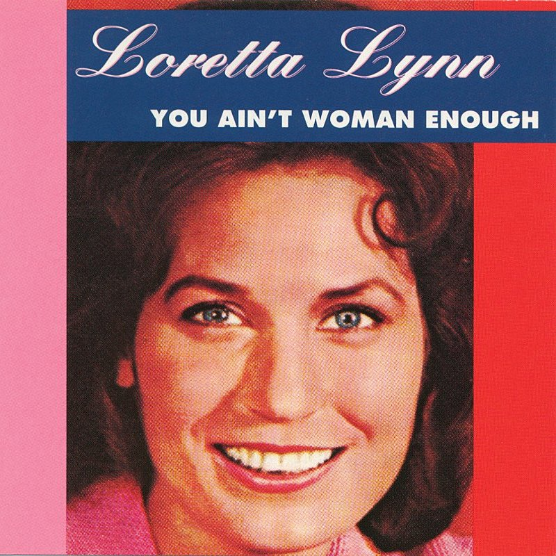 Cover Art: You Ain't Woman Enough