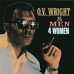 O.V. Wright Eight Men, Four Women
