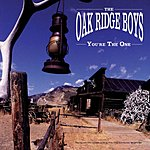 The Oak Ridge Boys You're The One