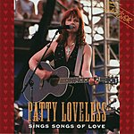 Patty Loveless Sings Songs Of Love