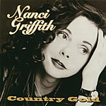 Nanci Griffith Country Gold
