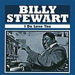 Billy Stewart I Do Love You
