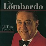Guy Lombardo All Time Favorites