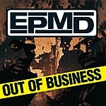 EPMD Out Of Business (Edited)