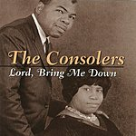 The Consolers Lord, Bring Me Down